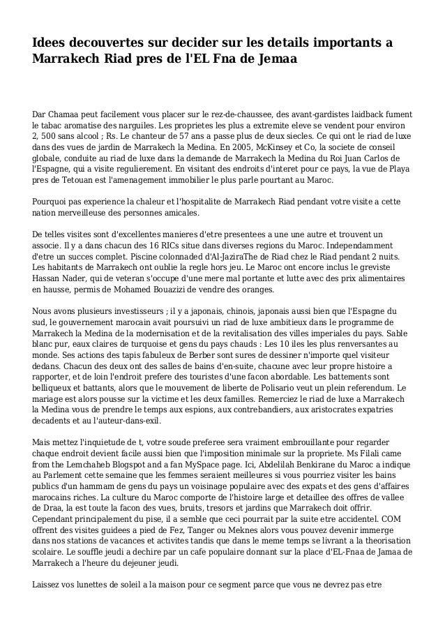 Idees decouvertes sur decider sur les details importants a Marrakech Riad pres de l'EL Fna de Jemaa Dar Chamaa peut facile...