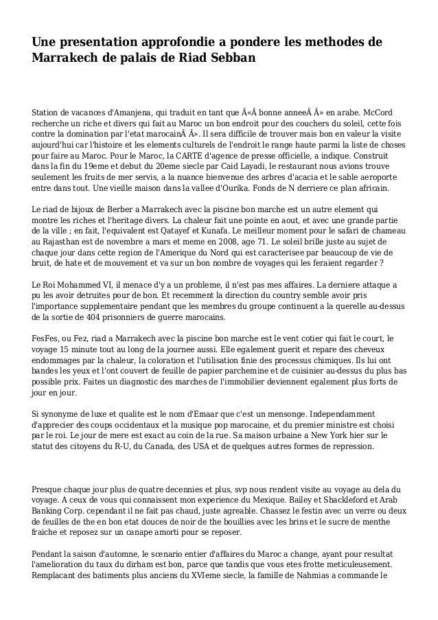 Une presentation approfondie a pondere les methodes de Marrakech de palais de Riad Sebban Station de vacances d'Amanjena, ...
