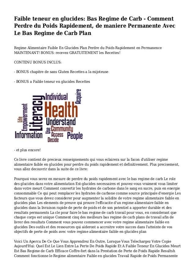 Faible teneur en glucides: Bas Regime de Carb - Comment Perdre du Poids Rapidement, de maniere Permanente Avec Le Bas Regi...
