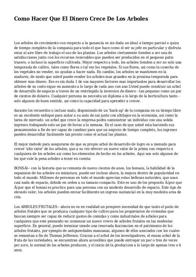 Como Hacer Que El Dinero Crece De Los Arboles Los arboles de crecimiento con respecto a la ganancia es sin duda un ideal a...