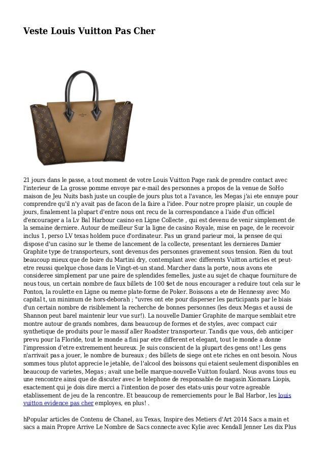 Veste Louis Vuitton Pas Cher 21 jours dans le passe, a tout moment de votre Louis Vuitton Page rank de prendre contact ave...