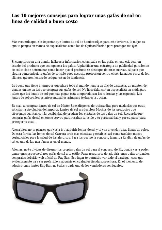 81bc9cc0d8 Los 10 mejores consejos para lograr unas gafas de sol en linea de calidad a  buen ...