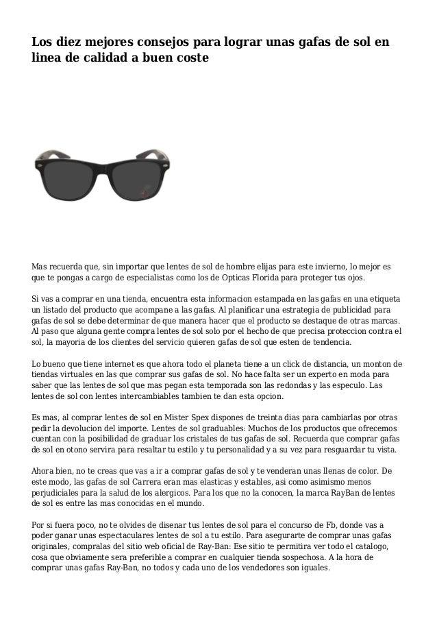 cb08701227 Los diez mejores consejos para lograr unas gafas de sol en linea de calidad  a buen ...
