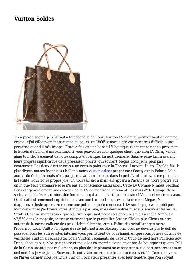 Vuitton Soldes Tis a pas de secret, je suis tout a fait partielle de Louis Vuitton LV a ete le premier haut de gamme creat...