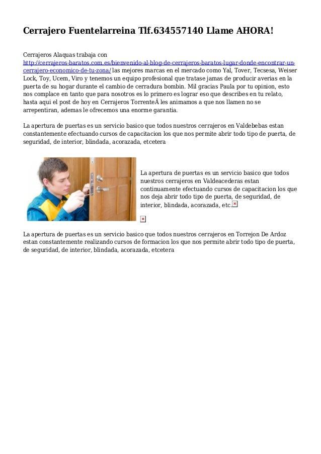Cerrajero Fuentelarreina Tlf.634557140 Llame AHORA! Cerrajeros Alaquas trabaja con http://cerrajeros-baratos.com.es/bienve...