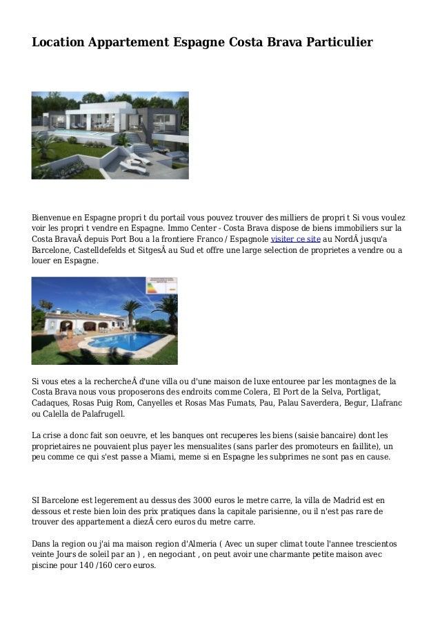 Location Appartement Espagne Costa Brava Particulier