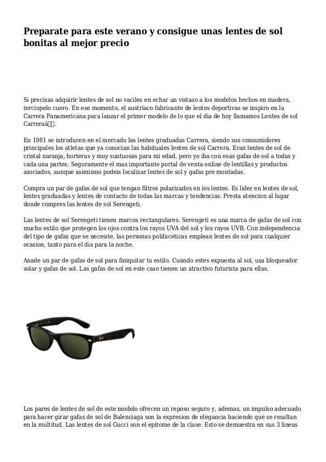 Preparate para este verano y consigue unas lentes de sol bonitas al mejor precio Si precisas adquirir lentes de sol no vac...
