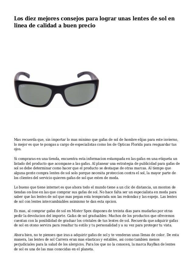 08de4bccd0 Los diez mejores consejos para lograr unas lentes de sol en linea de  calidad a buen ...