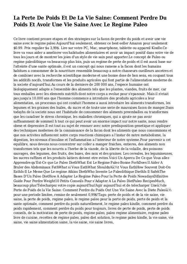 La Perte De Poids Et De La Vie Saine: Comment Perdre Du Poids Et Avoir Une Vie Saine Avec Le Regime Paleo Ce livre contien...