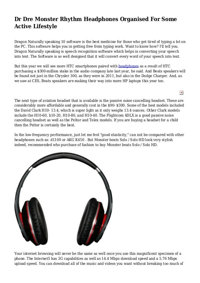 Dr Dre Monster Rhythm Headphones Organised For Some Active Lifestyle Dragon Naturally speaking 10 software is the best med...