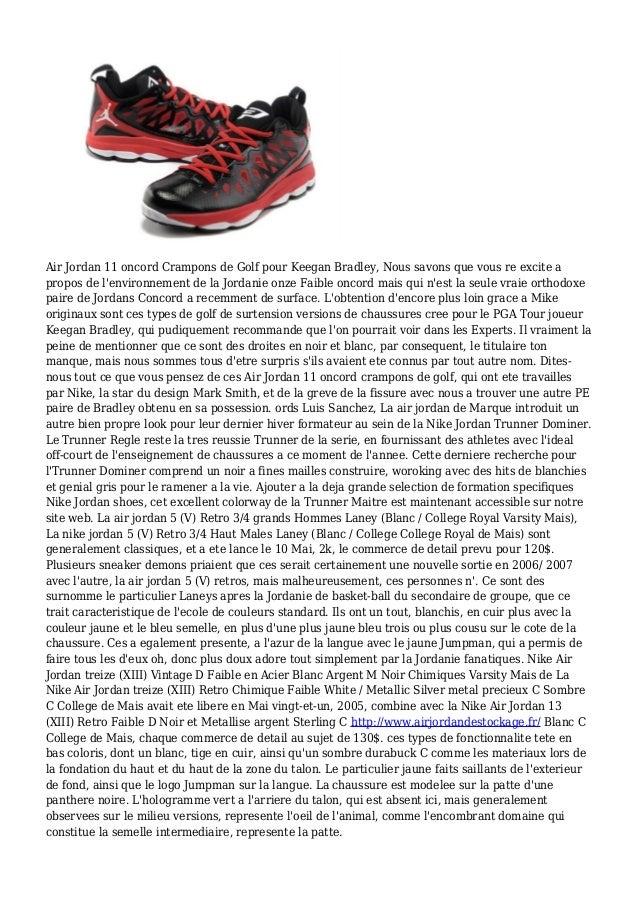 Air Jordan 11 oncord Crampons de Golf pour Keegan Bradley, Nous savons que vous re excite a propos de l'environnement de l...