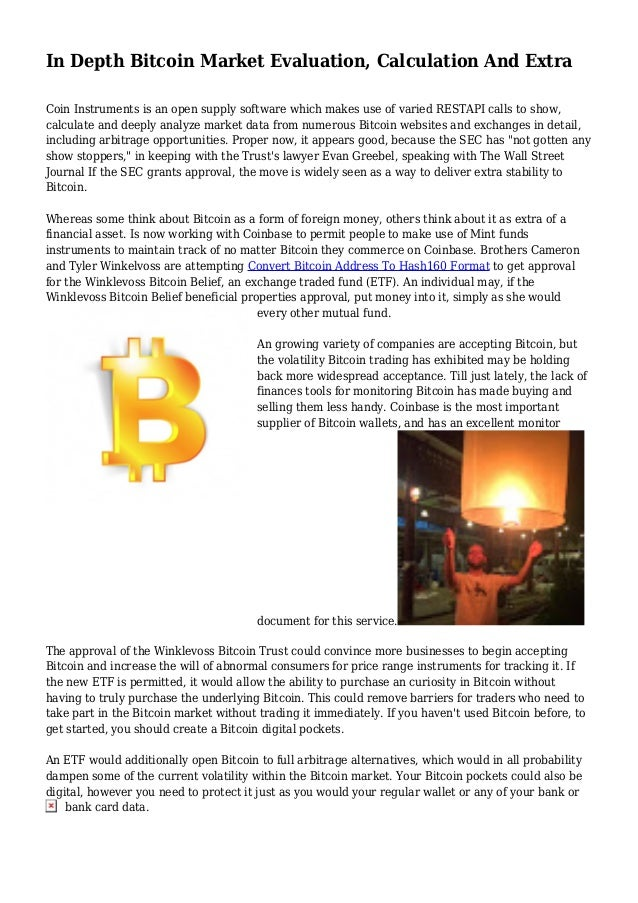 In Depth Bitcoin Market Evaluation, Calculation And Extra Coin Instruments is an open supply software which makes use of v...