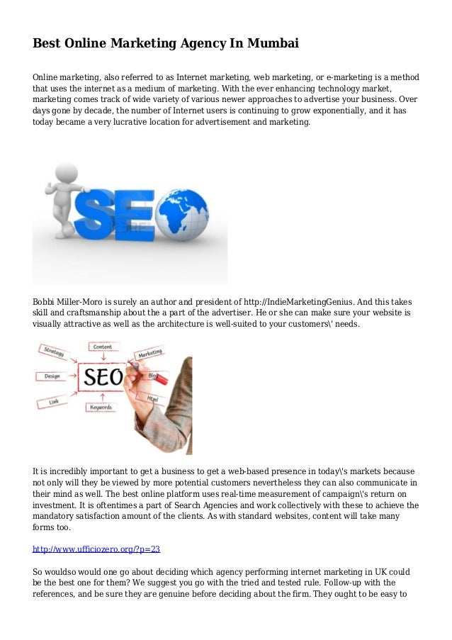 Best Online Marketing Agency In Mumbai Online marketing, also referred to as Internet marketing, web marketing, or e-marke...