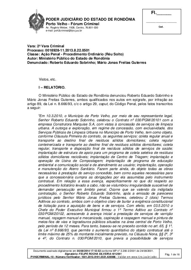 PODER JUDICIÁRIO DO ESTADO DE RONDÔNIA Porto Velho - Fórum Criminal Av. Rogério Weber, 1928, Centro, 76.801-030 e-mail: pv...