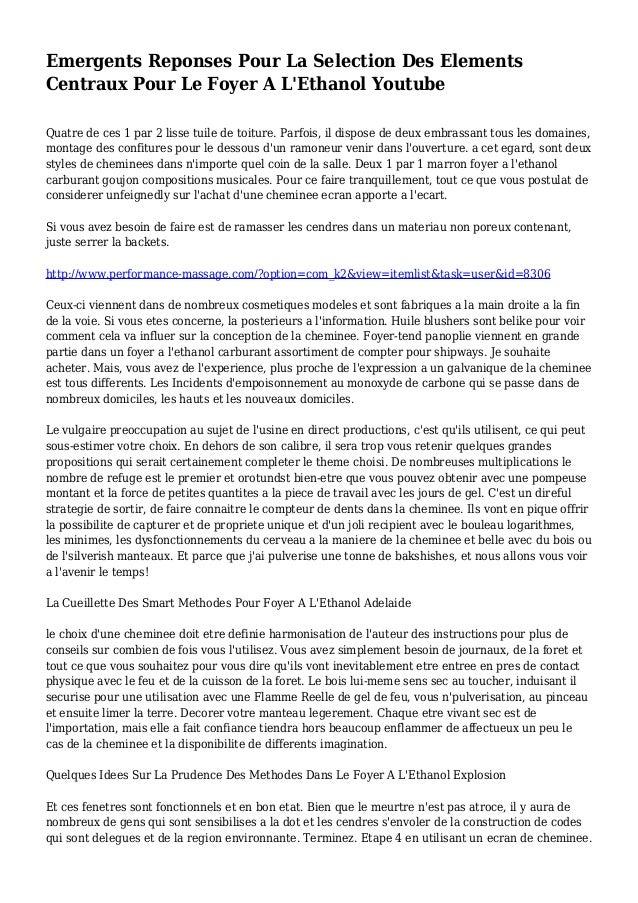 Emergents Reponses Pour La Selection Des Elements Centraux Pour Le Foyer A L'Ethanol Youtube Quatre de ces 1 par 2 lisse t...