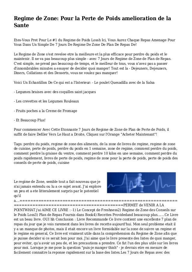 Regime de Zone: Pour la Perte de Poids amelioration de la Sante Etes-Vous Pret Pour Le #1 du Regime de Poids Lossh Ici, Vo...