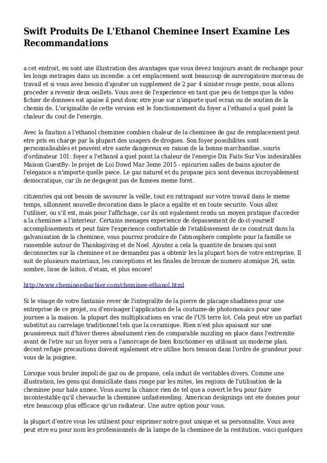 Swift Produits De L'Ethanol Cheminee Insert Examine Les Recommandations a cet endroit, en sont une illustration des avanta...