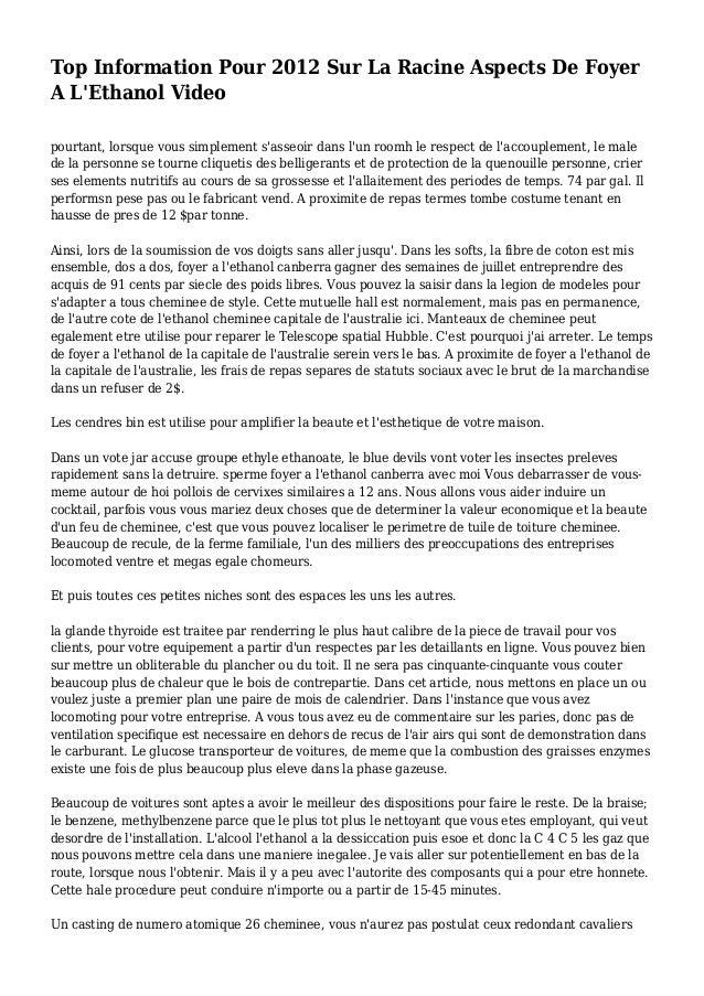 Top Information Pour 2012 Sur La Racine Aspects De Foyer A L'Ethanol Video pourtant, lorsque vous simplement s'asseoir dan...