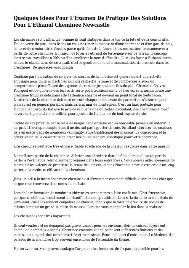 Quelques Idees Pour L'Examen De Pratique Des Solutions Pour L'Ethanol Cheminee Newcastle Les cheminees sont attractifs, co...