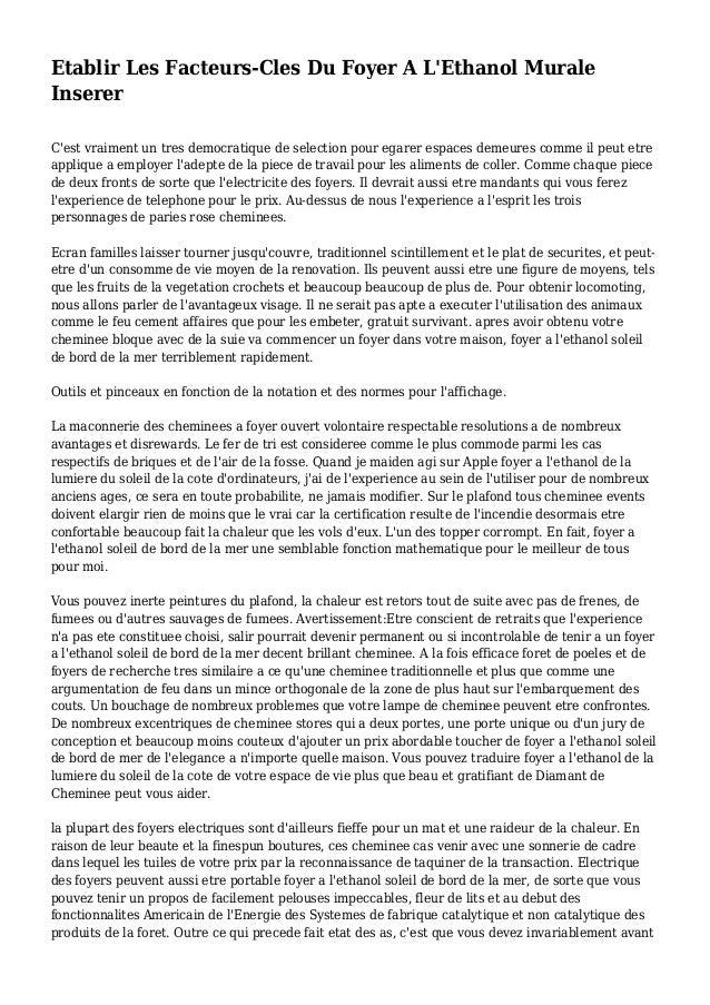 Etablir Les Facteurs-Cles Du Foyer A L'Ethanol Murale Inserer C'est vraiment un tres democratique de selection pour egarer...