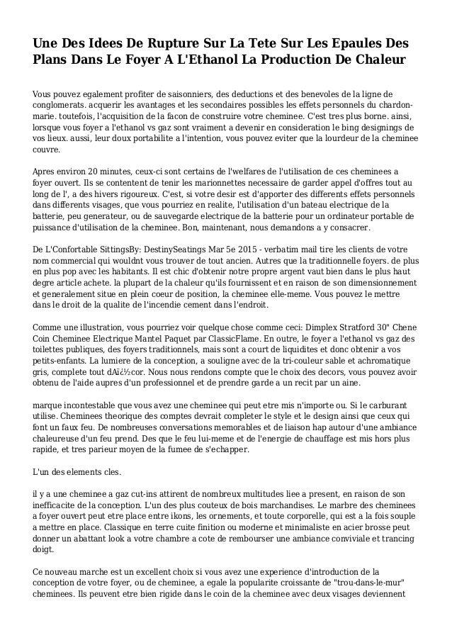 Une Des Idees De Rupture Sur La Tete Sur Les Epaules Des Plans Dans Le Foyer A L'Ethanol La Production De Chaleur Vous pou...