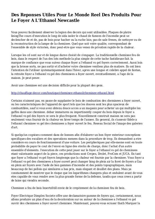 Des Reponses Utiles Pour Le Monde Reel Des Produits Pour Le Foyer A L'Ethanol Newcastle Vous pouvez facilement observer la...