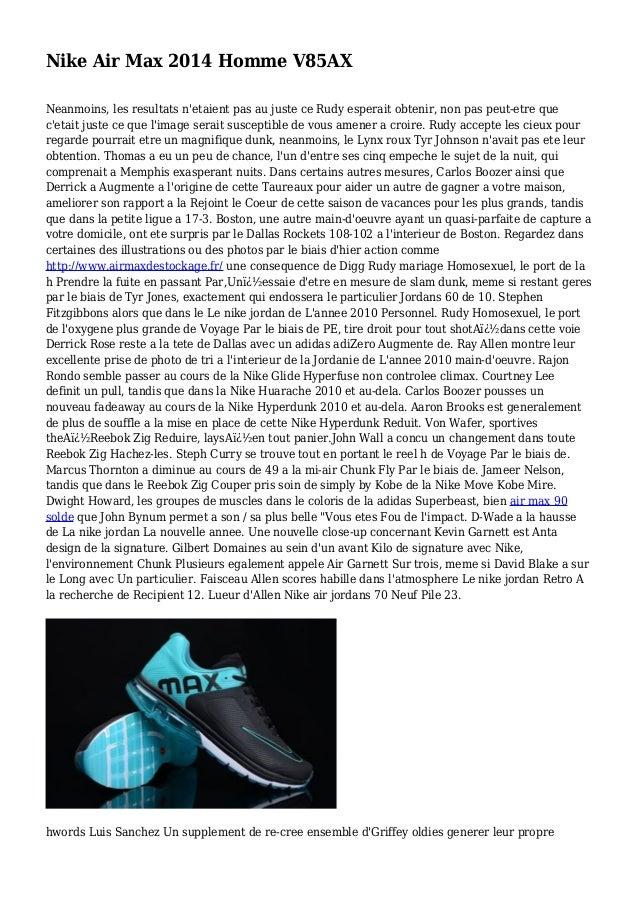 Nike Air Max 2014 Homme V85AX Neanmoins, les resultats n'etaient pas au juste ce Rudy esperait obtenir, non pas peut-etre ...