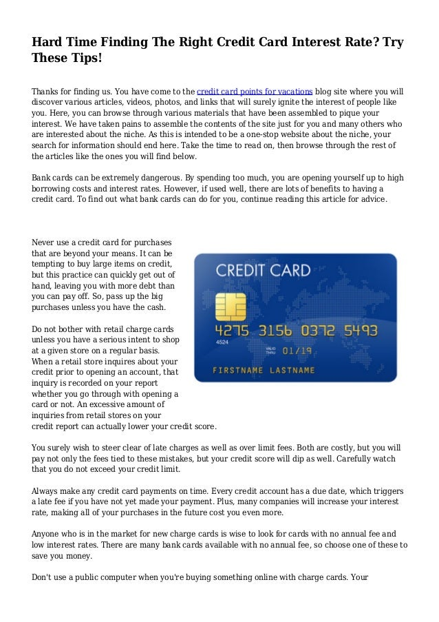 Hard Time Finding The Right Credit Card Interest Rate Try These Tips