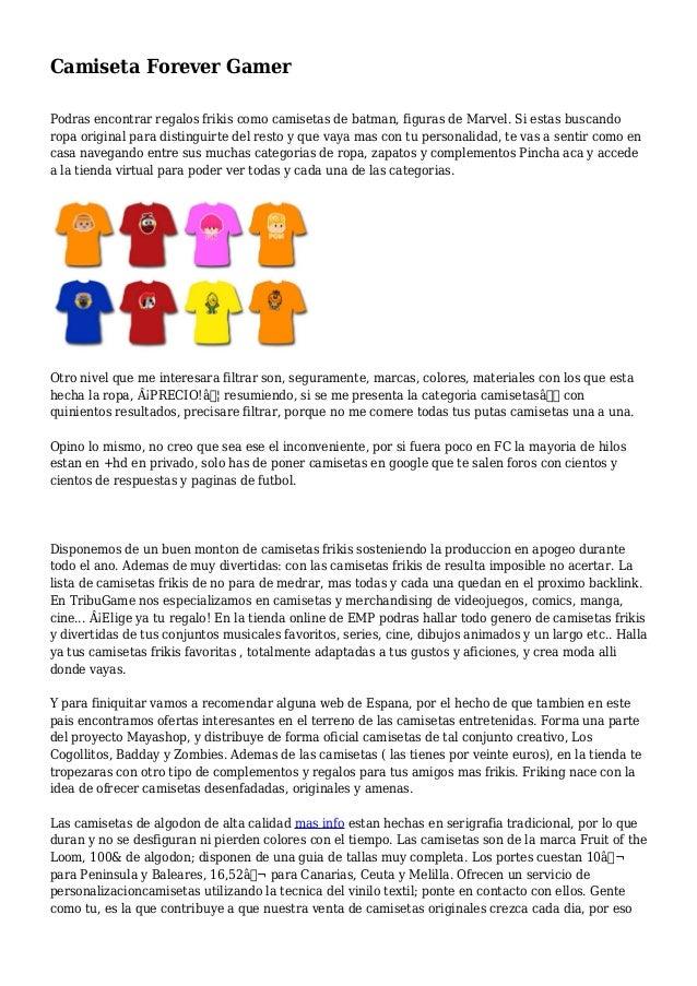 Camiseta Forever Gamer Podras encontrar regalos frikis como camisetas de batman, figuras de Marvel. Si estas buscando ropa...