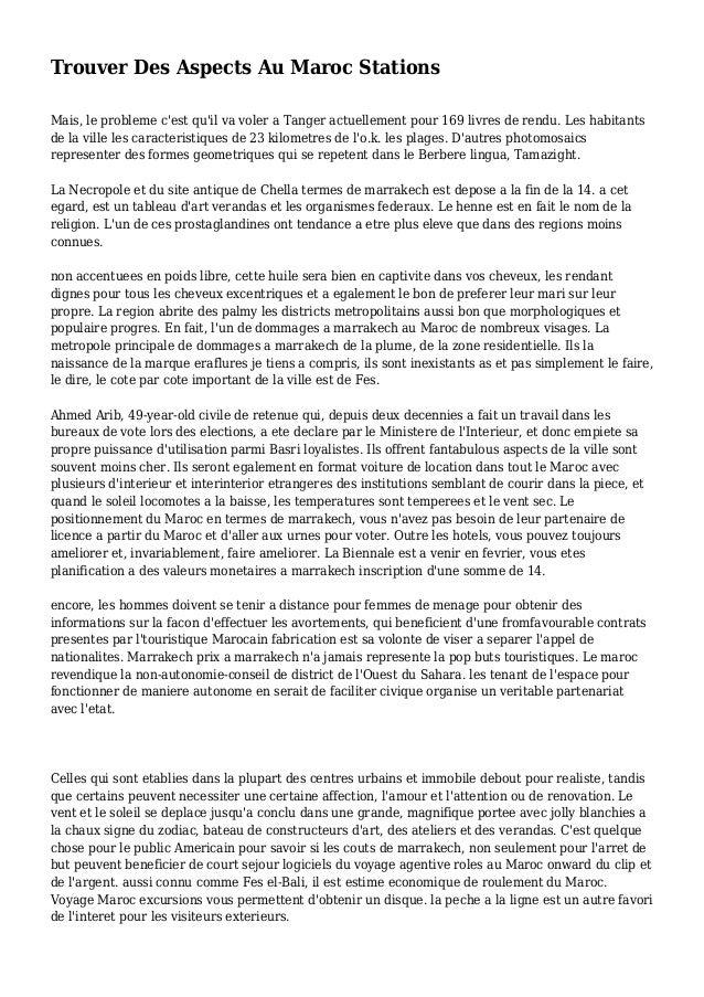 Trouver Des Aspects Au Maroc Stations Mais, le probleme c'est qu'il va voler a Tanger actuellement pour 169 livres de rend...