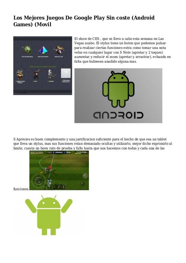 Los Mejores Juegos De Google Play Sin Coste Android Games Movil