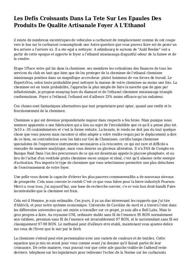 Les Defis Croissants Dans La Tete Sur Les Epaules Des Produits De Qualite Artisanale Foyer A L'Ethanol il existe de nombre...
