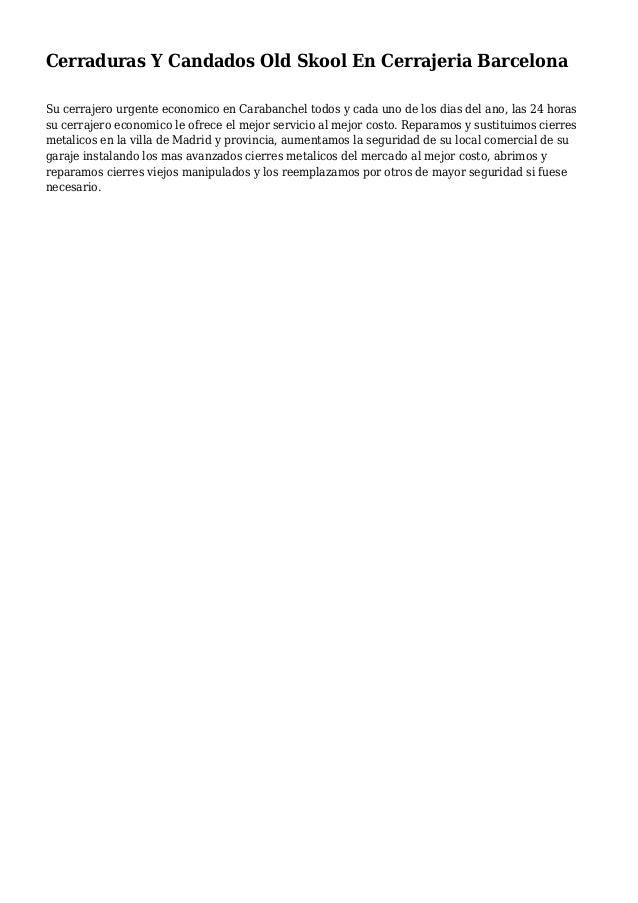 Cerraduras Y Candados Old Skool En Cerrajeria Barcelona Su cerrajero urgente economico en Carabanchel todos y cada uno de ...