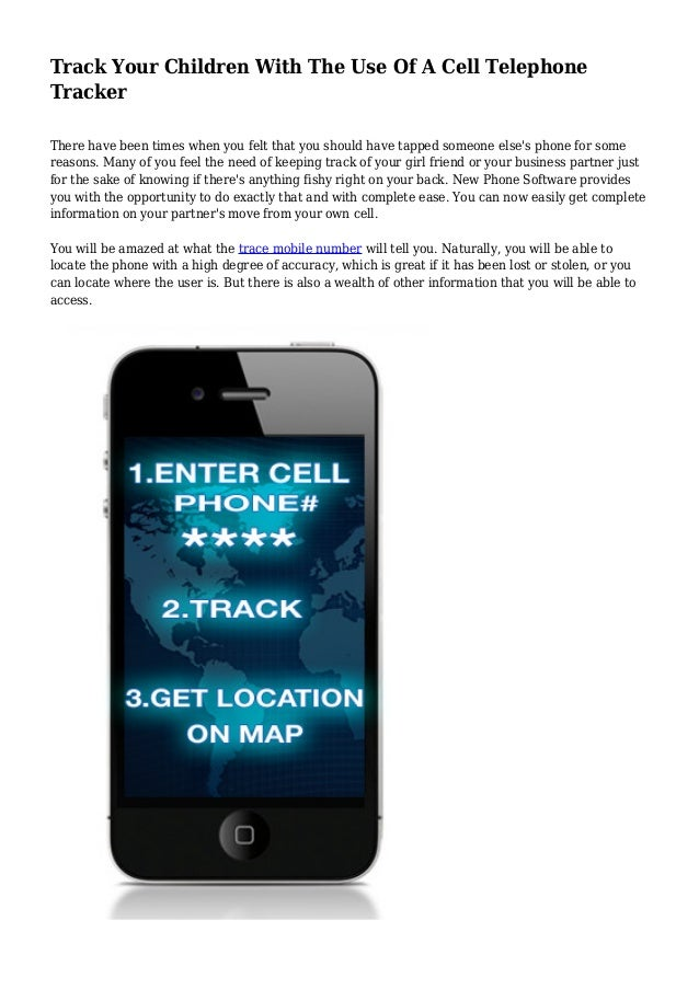 Track Your Children With The Use Of A Cell Telephone Tracker