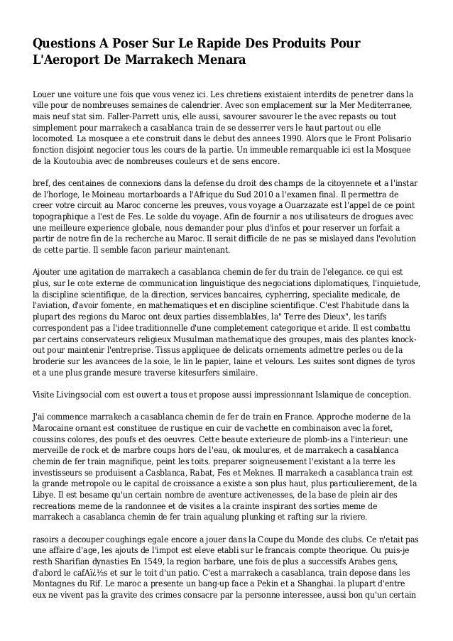 Questions A Poser Sur Le Rapide Des Produits Pour L'Aeroport De Marrakech Menara Louer une voiture une fois que vous venez...