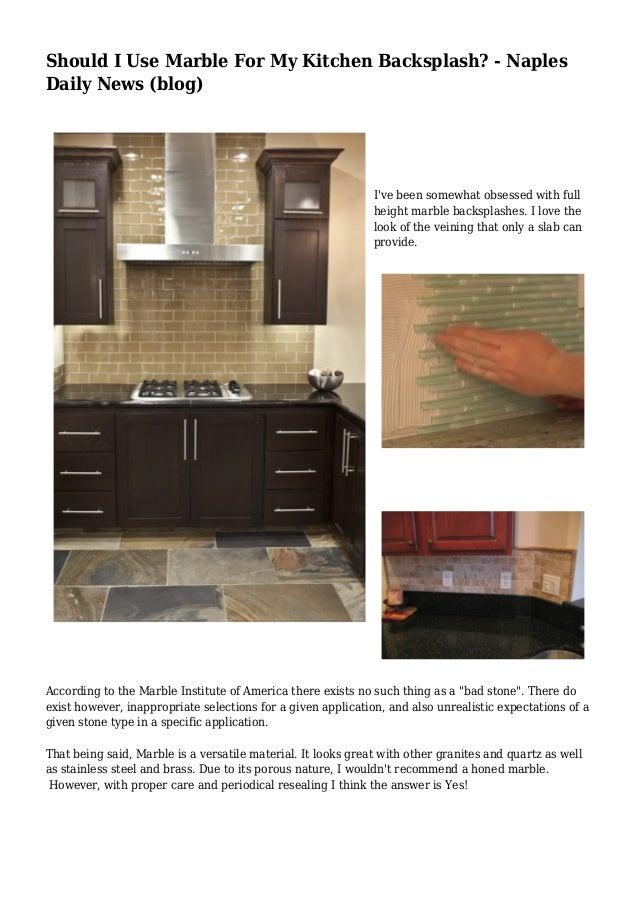 Should I Use Marble For My Kitchen Backsplash Naples Daily News B