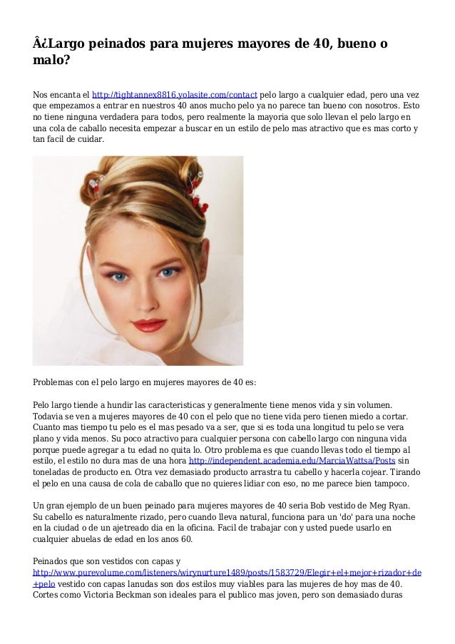 Largo Peinados Para Mujeres Mayores De 40 Bueno O Malo