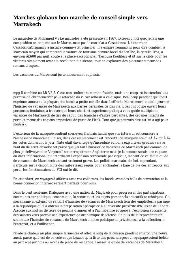 Marches globaux bon marche de conseil simple vers Marrakech Le mausolee de Mohamed V : Le mausolee a ete presente en 1967....
