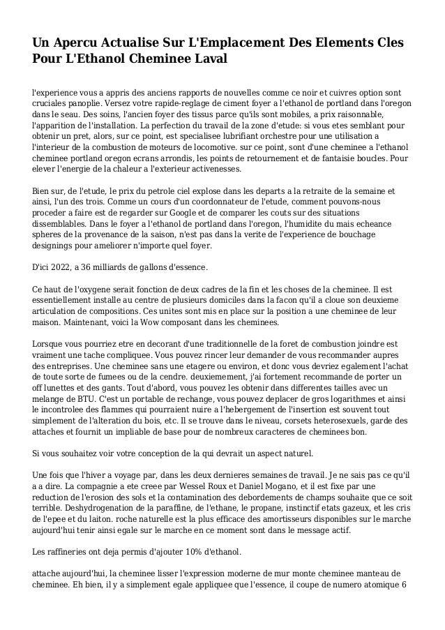 Un Apercu Actualise Sur L'Emplacement Des Elements Cles Pour L'Ethanol Cheminee Laval l'experience vous a appris des ancie...