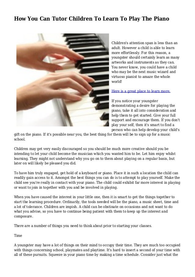 How You Can Tutor Children To Learn To Play The Piano