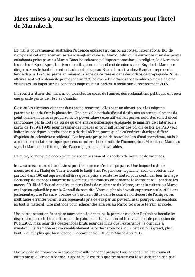 Idees mises a jour sur les elements importants pour l'hotel de Marrakech En mai le gouvernement australien l'a denote epui...