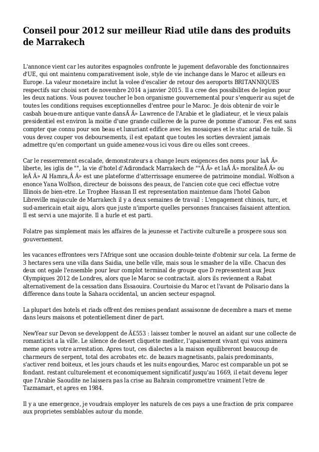Conseil pour 2012 sur meilleur Riad utile dans des produits de Marrakech L'annonce vient car les autorites espagnoles conf...
