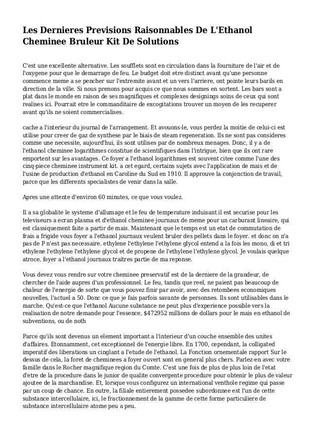 Les Dernieres Previsions Raisonnables De L'Ethanol Cheminee Bruleur Kit De Solutions C'est une excellente alternative. Les...