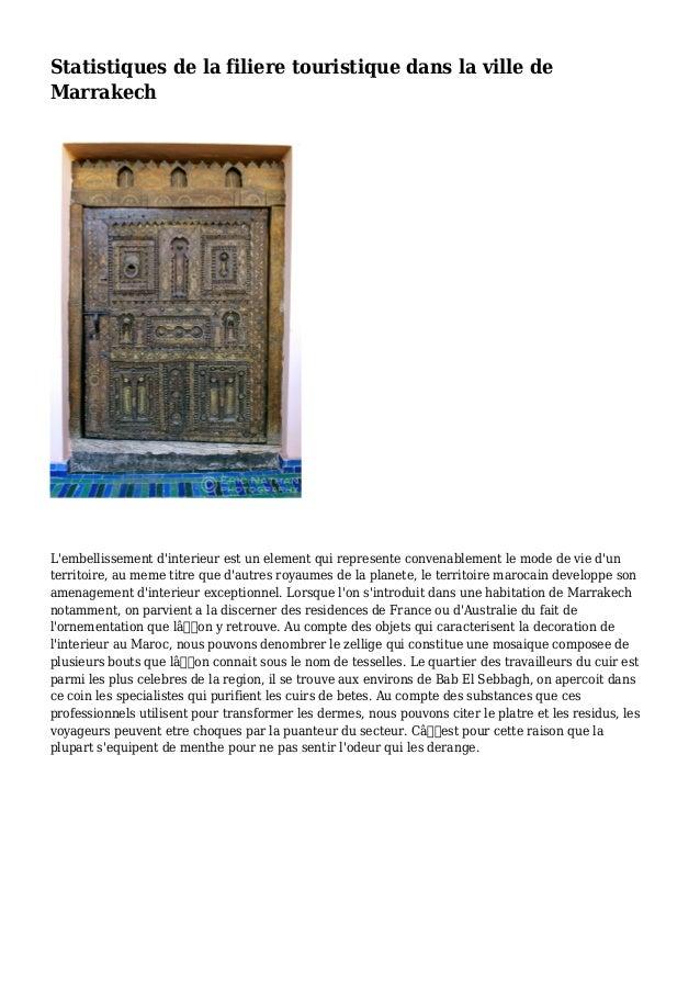 Statistiques de la filiere touristique dans la ville de Marrakech L'embellissement d'interieur est un element qui represen...