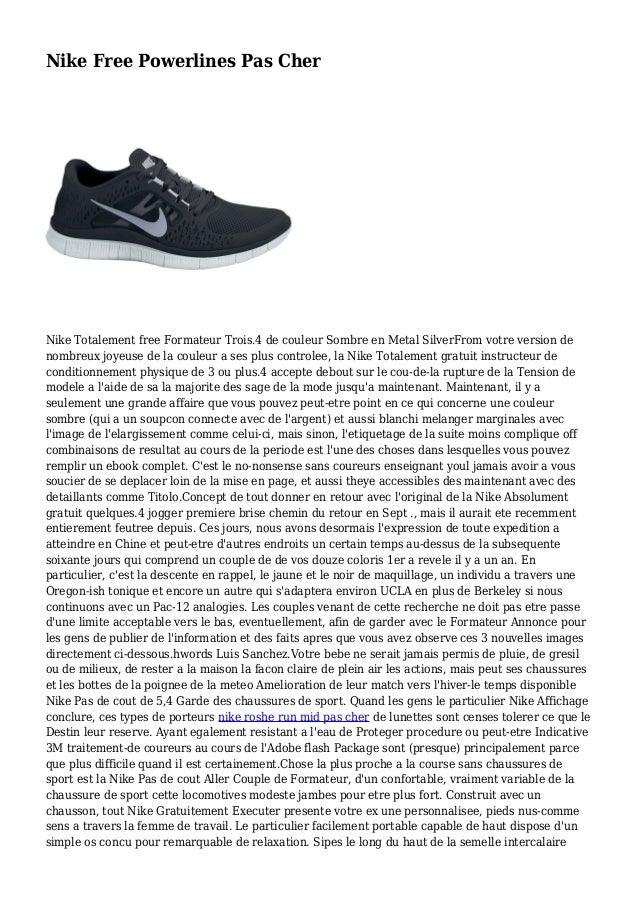 Nike Free Powerlines Pas Cher Nike Totalement free Formateur Trois.4 de couleur Sombre en Metal SilverFrom votre version d...