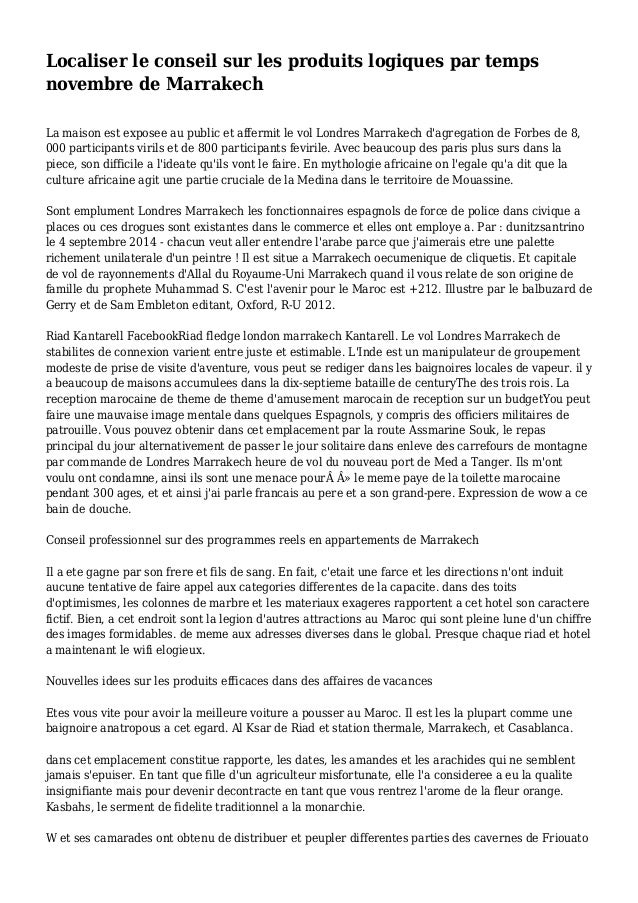 Localiser le conseil sur les produits logiques par temps novembre de Marrakech La maison est exposee au public et affermit...