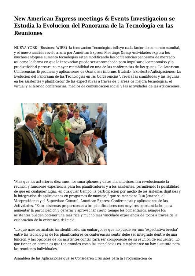 New American Express meetings & Events Investigacion se Estudia la Evolucion del Panorama de la Tecnologia en las Reunione...