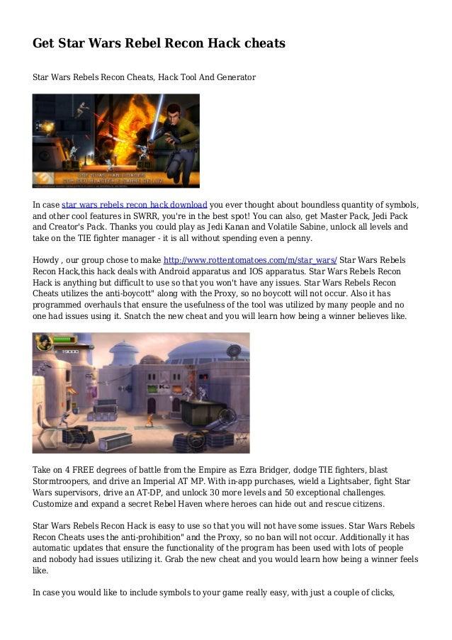 Get Star Wars Rebel Recon Hack cheats Star Wars Rebels Recon Cheats, Hack Tool And Generator In case star wars rebels reco...