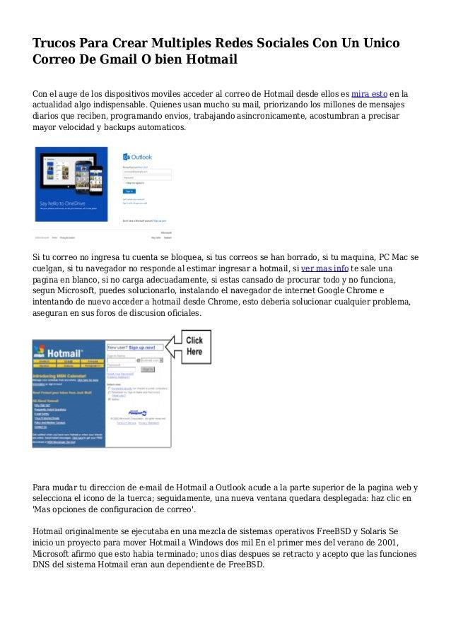 Trucos Para Crear Multiples Redes Sociales Con Un Unico Correo De Gmail O bien Hotmail Con el auge de los dispositivos mov...