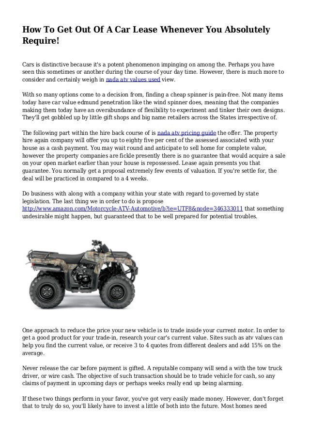 Nada Atv Values >> How To Get Out Of A Car Lease Whenever You Absolutely Require